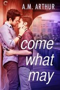 Review: Come What May by A.M. Arthur