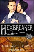 Review: Hexbreaker by Jordan L. Hawk