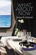 Review: What About Now by Grace R. Duncan