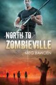 Review: North to Zombieville by Meg Bawden