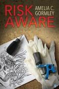 Review: Risk Aware by Amelia C. Gormley