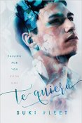 Review: Te Quiero by Suki Fleet