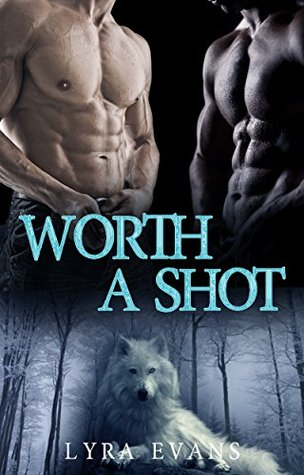 Review: Worth A Shot by Lyra Evans