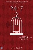 Guest Post and Giveaway: 24/7 by J.A. Rock