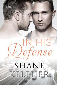 Review: In His Defense by Shane Keleher