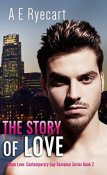 Review: The Story of Love by A.E. Ryecart