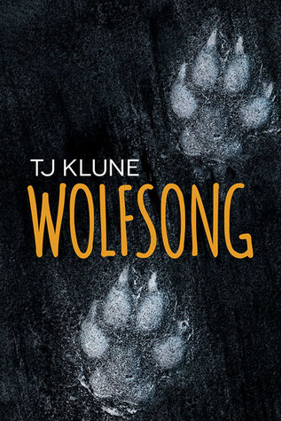 Review: Wolfsong by T.J. Klune