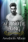 Guest Post and Giveaway: All Note Long by Annabeth Albert
