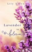 Excerpt and Giveaway: Lavender in Bloom by Lily Velez