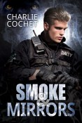 Guest Post and Giveaway: Smoke & Mirrors by Charlie Cochet