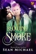 Guest Post and Giveaway: Blowing Smoke by Sean Michael