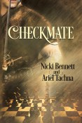 Review: Checkmate by Ariel Tachna and Nikki Bennett