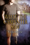 What the Carpenter Saw