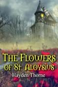 Review: The Flowers of St. Aloysius by Hayden Thorne