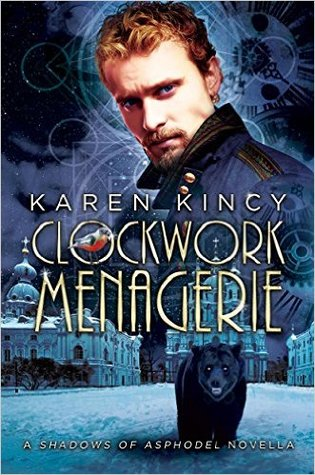 Review: Clockwork Menagerie by Karen Kincy