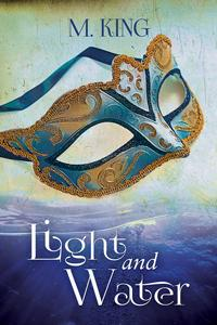 Review: Light and Water by M. King