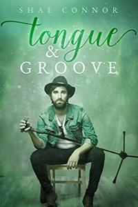 Review: Tongue & Groove by Shae Connor
