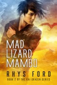 Mad Lizard Mambo (Kai Gracen #2) by Rhys Ford