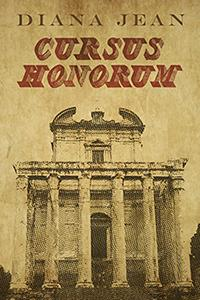 Review: Cursus Honorum by Diana Jean