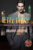 Review: If You Can't Take The Heat by Thianna Durston