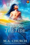 Guest Post and Giveaway: Riding The Tide by M.A. Church