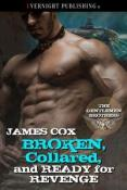 Review: Broken, Collared, and Ready for Revenge by James Cox