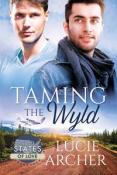 Review: Taming the Wyld by Lucie Archer
