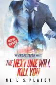 Review: The Next One Will Kill You by Neil S. Plakcy