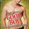 Audiobook Review: Good Boy by Anne Tenino
