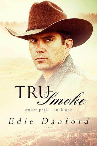 Review: Tru Smoke by Edie Danford