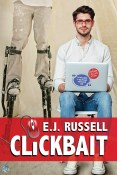 Review: Clickbait by E.J. Russell
