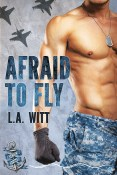 Guest Post and Giveaway: Afraid to Fly by L.A. Witt