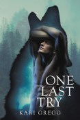 Review: One Last Try by Kari Gregg