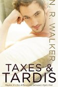 Review: Taxes and TARDIS by N.R. Walker