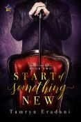 Review: The Start of Something New by Tamryn Eradani