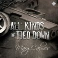 Audiobook Review: All Kinds of Tied Down by Mary Calmes