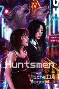 Guest Post and Giveaway: Huntsmen by Michelle Osgood