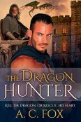 Review: The Dragon Hunter by A.C. Fox