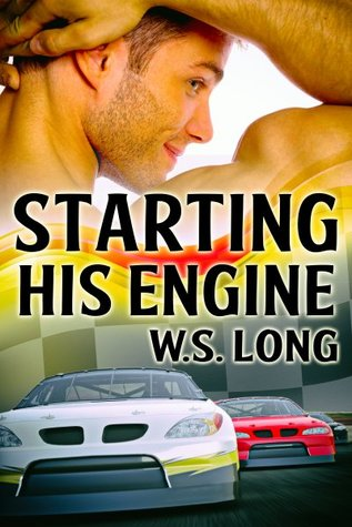 Review: Starting His Engine by W.S. Long