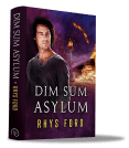Guest Post and Giveaway: Dim Sum Asylum by Rhys Ford