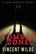 Review: The Combat Zone by Vincent Wilde