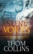 Silent Voices by Thom Collins