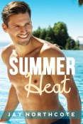 Excerpt: Summer Heat by Jay Northcote
