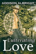 Review: Cultivating Love by Addison Albright