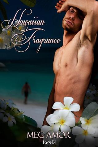 Review: Hawaiian Fragrance by Meg Amor