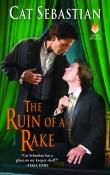 Guest Post: The Ruin of a Rake by Cat Sebastian