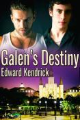 Galen's Destiny by Edward Kendrick