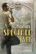 Review: Spectred Isle by K.J. Charles