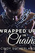 Audiobook Review: Wrapped Up In Chains by Cindy Sutherland