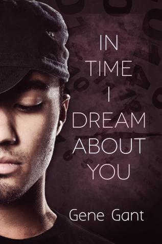Review: In Time I Dream About You by Gene Gant